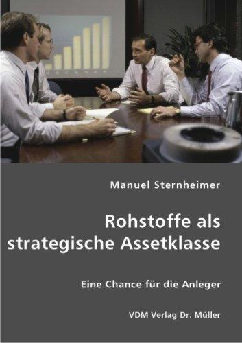 Rohstoffe als strategische Assetklasse: Eine Chance für die Anleger