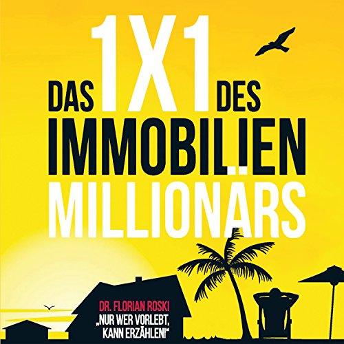 Das 1x1 des Immobilien Millionärs