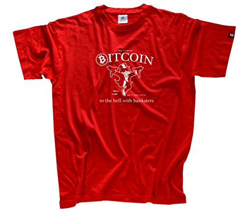 Bitcoin - To hell with banksters T-Shirt Rot L