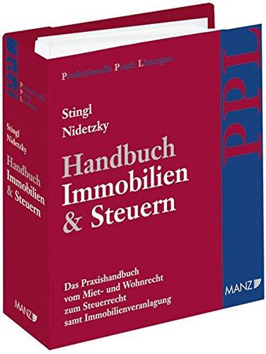 Handbuch Immobilien & Steuern inkl. 28. AL inkl Onlinezugang (Professionelle Praxis Lösungen (PPL))