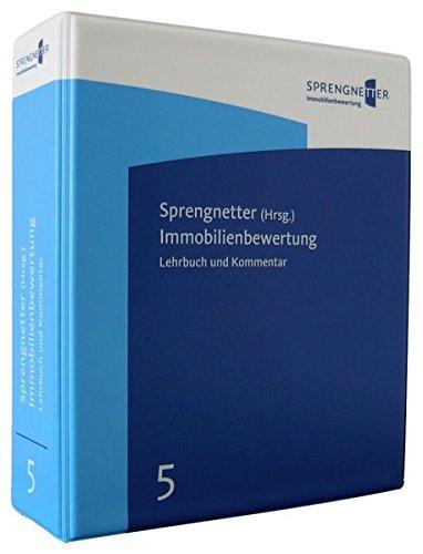 Immobilienbewertung - Lehrbuch und Kommentar: Inkl. 59. Ergänzungs- und Aktualisierungslieferung