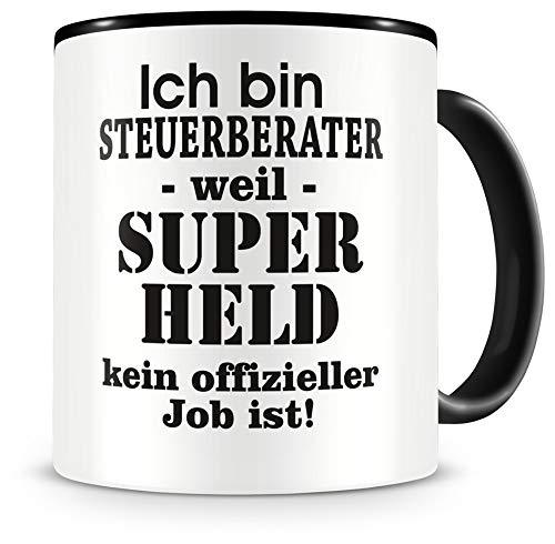 Samunshi® Ich bin Steuerberater Tasse Beruf Geschenk Kaffeetasse Teetasse Kaffeepott Kaffeebecher Becher 300ml Steuerberater