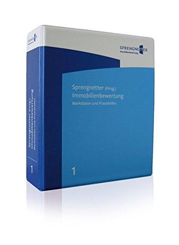 Immobilienbewertung - Marktdaten und Praxishilfen: inkl. 122. Aktualisierungs- und Ergänzungslieferung